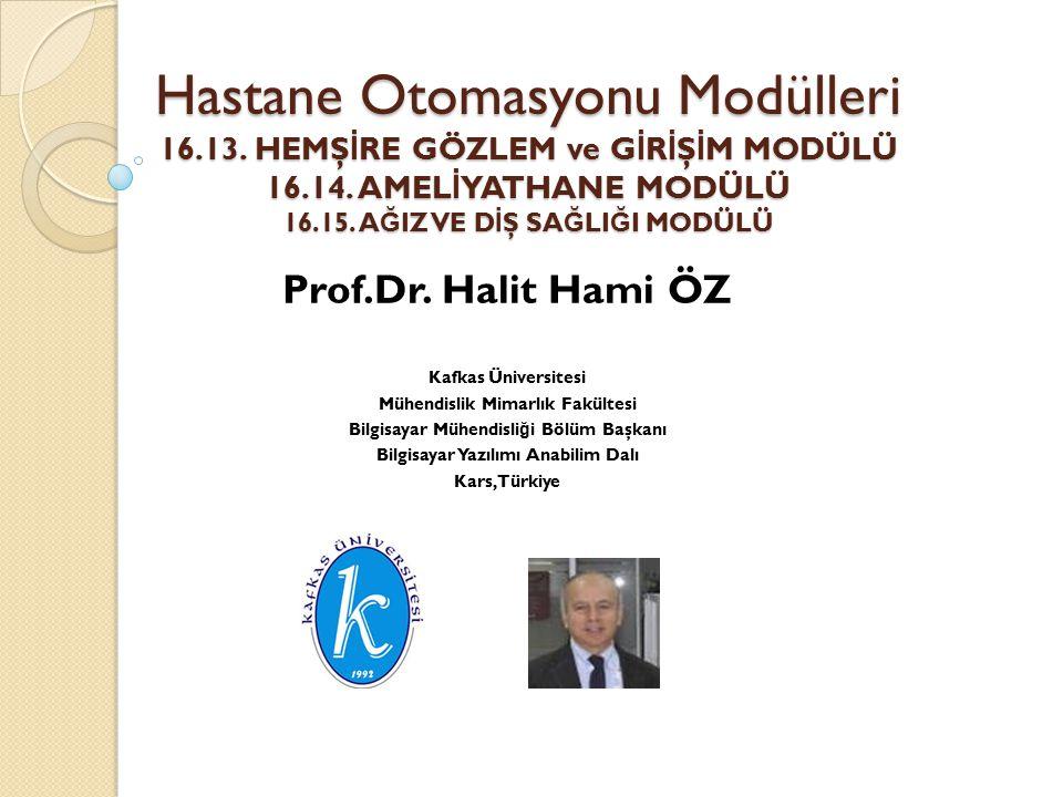 Prof.Dr. Halit Hami ÖZ