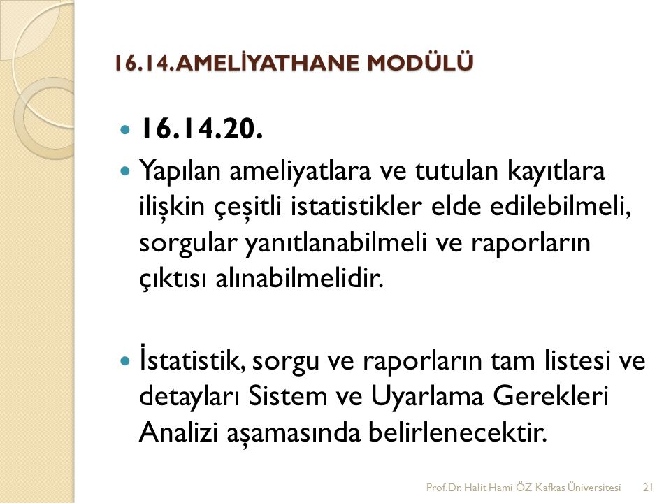 16.14. AMELİYATHANE MODÜLÜ 16.14.20.
