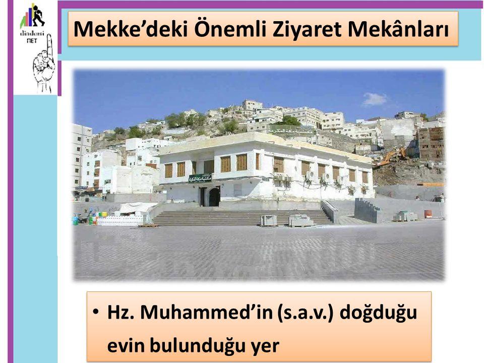 Mekke'deki Önemli Ziyaret Mekânları