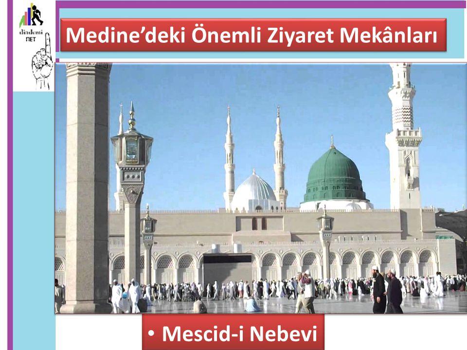 Medine'deki Önemli Ziyaret Mekânları