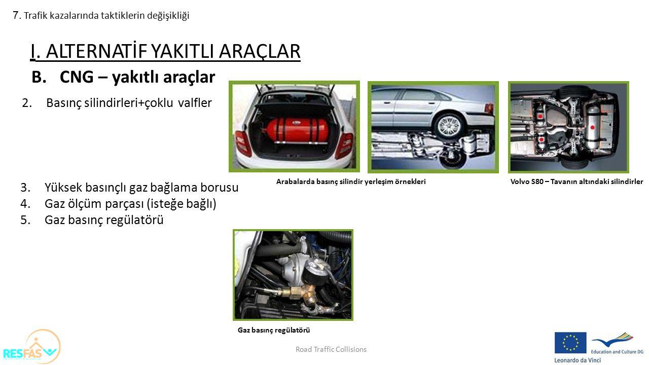 I. ALTERNATİF YAKITLI ARAÇLAR