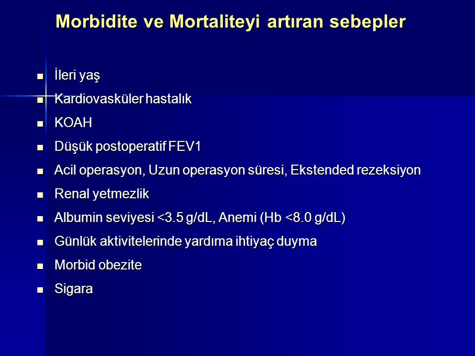 Morbidite ve Mortaliteyi artıran sebepler