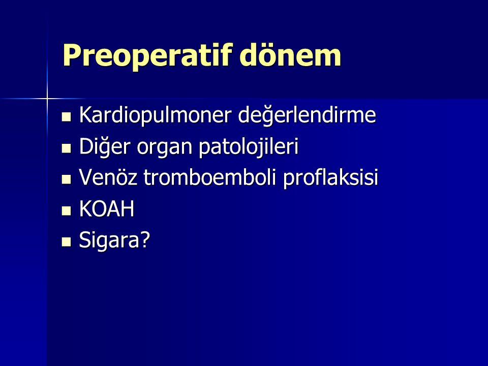 Preoperatif dönem Kardiopulmoner değerlendirme