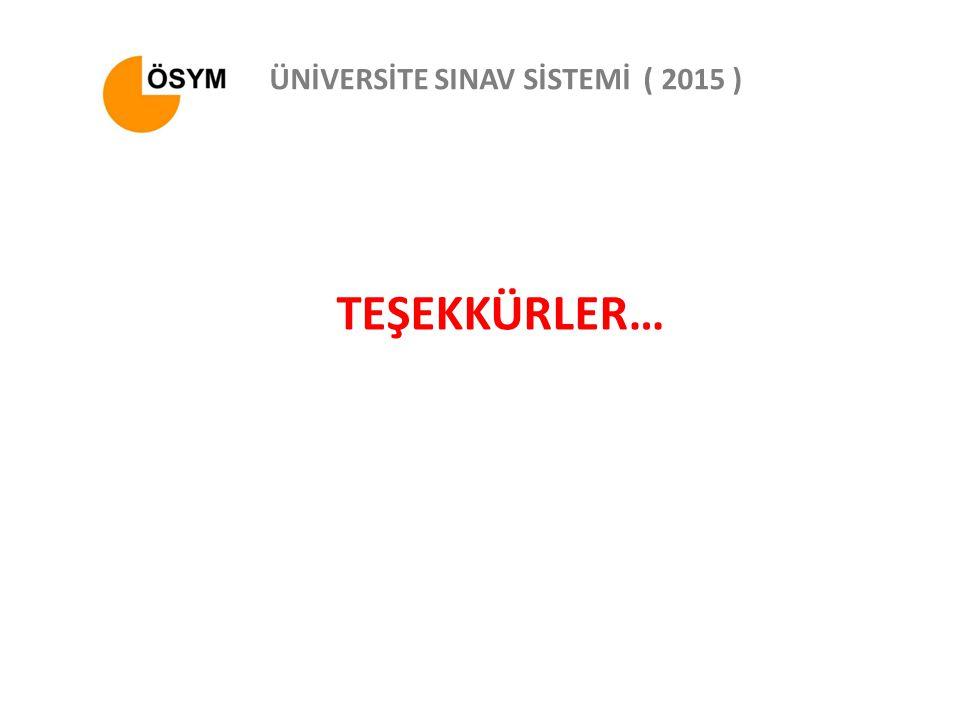 ÜNİVERSİTE SINAV SİSTEMİ ( 2015 )