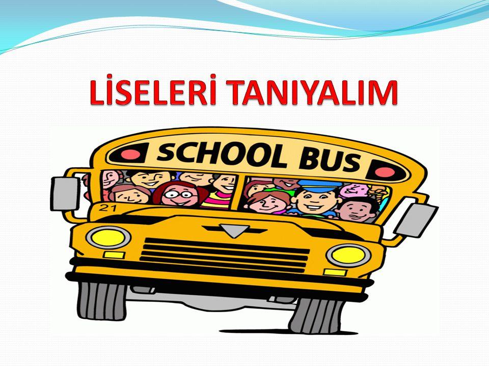 LİSELERİ TANIYALIM
