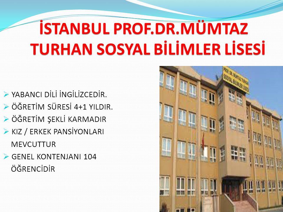 İSTANBUL PROF.DR.MÜMTAZ TURHAN SOSYAL BİLİMLER LİSESİ