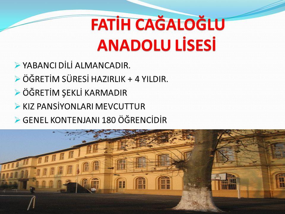 FATİH CAĞALOĞLU ANADOLU LİSESİ