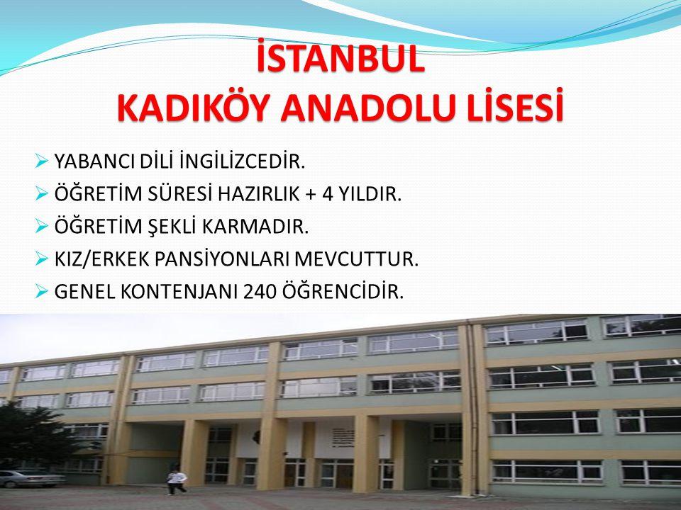 İSTANBUL KADIKÖY ANADOLU LİSESİ