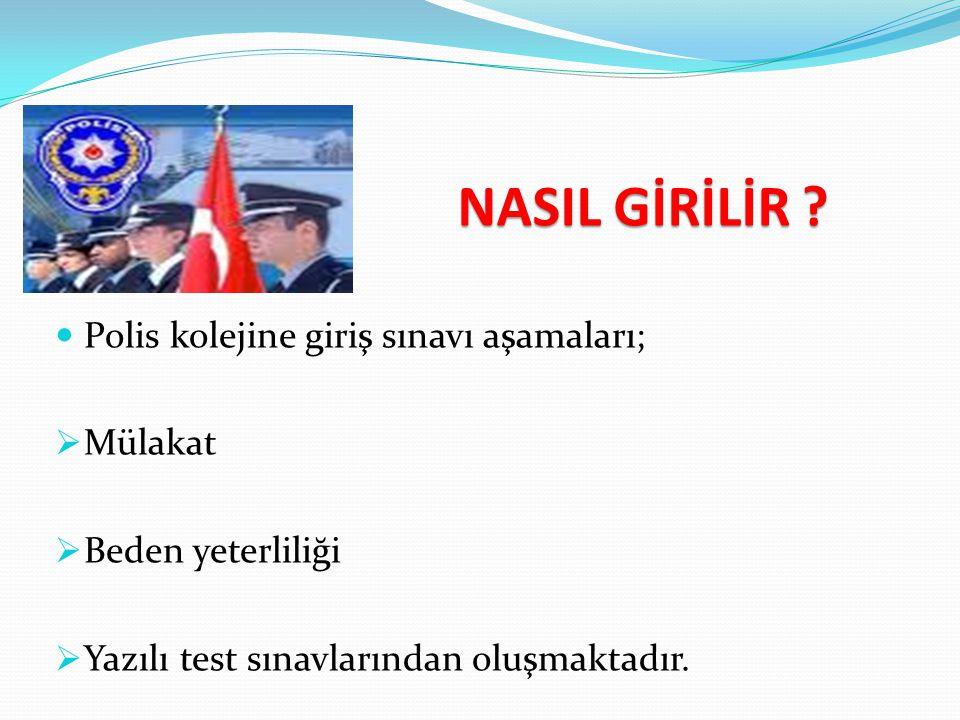 NASIL GİRİLİR Polis kolejine giriş sınavı aşamaları; Mülakat
