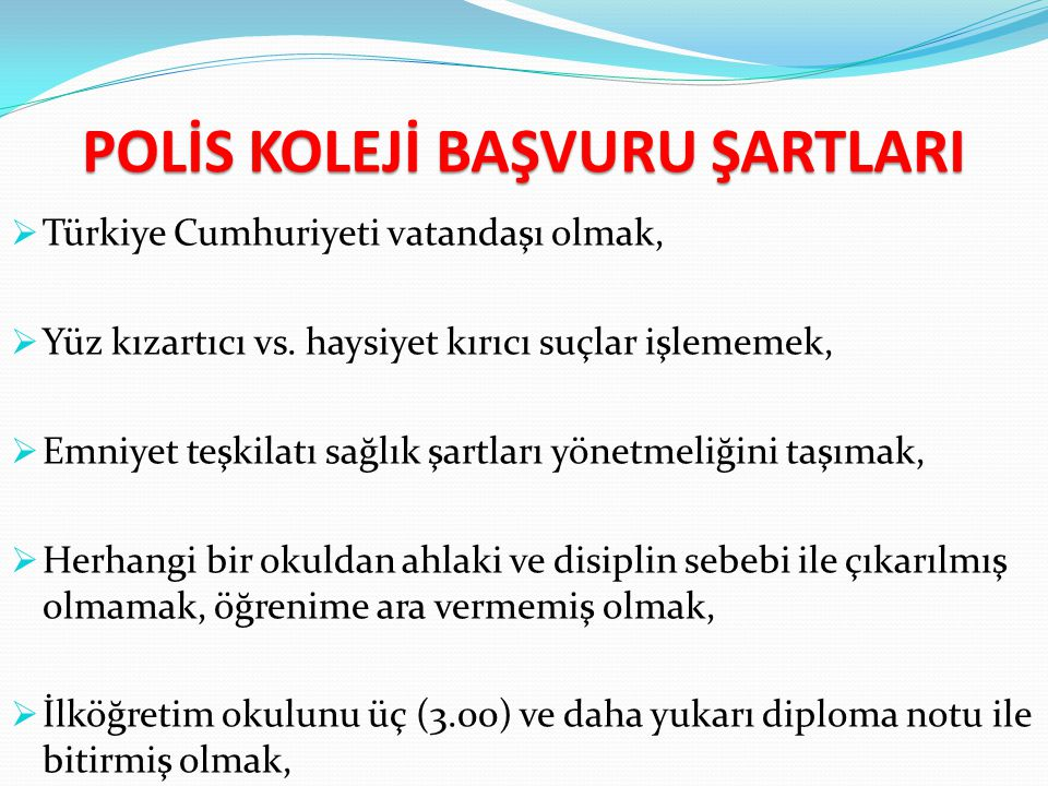 POLİS KOLEJİ BAŞVURU ŞARTLARI