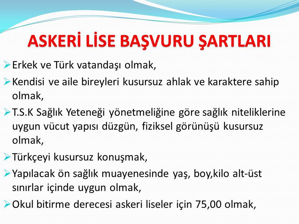 ASKERİ LİSE BAŞVURU ŞARTLARI
