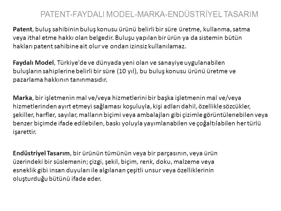 PATENT-FAYDALI MODEL-MARKA-ENDÜSTRİYEL TASARIM