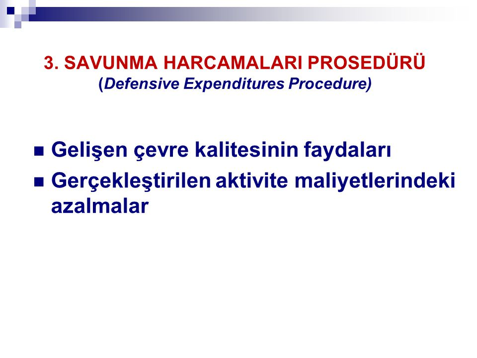 3. SAVUNMA HARCAMALARI PROSEDÜRÜ (Defensive Expenditures Procedure)