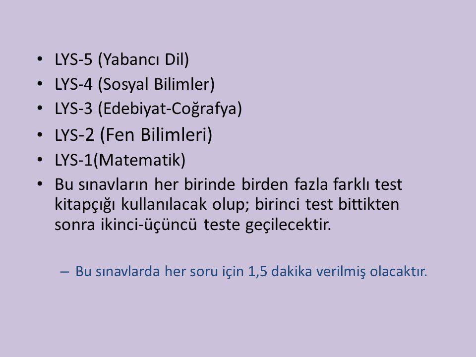 LYS-4 (Sosyal Bilimler) LYS-3 (Edebiyat-Coğrafya)