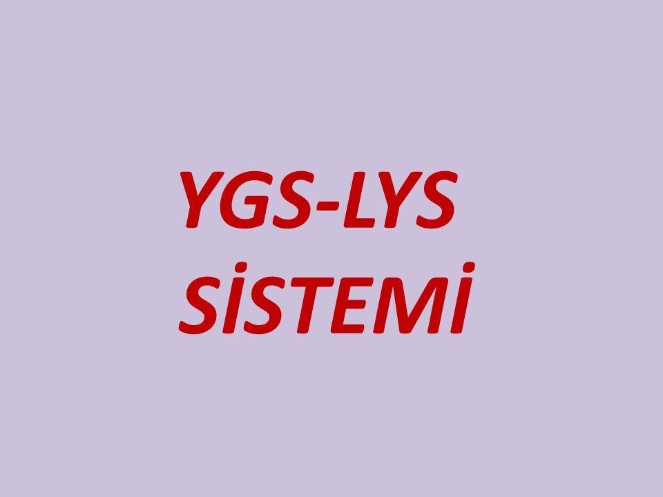 YGS-LYS SİSTEMİ