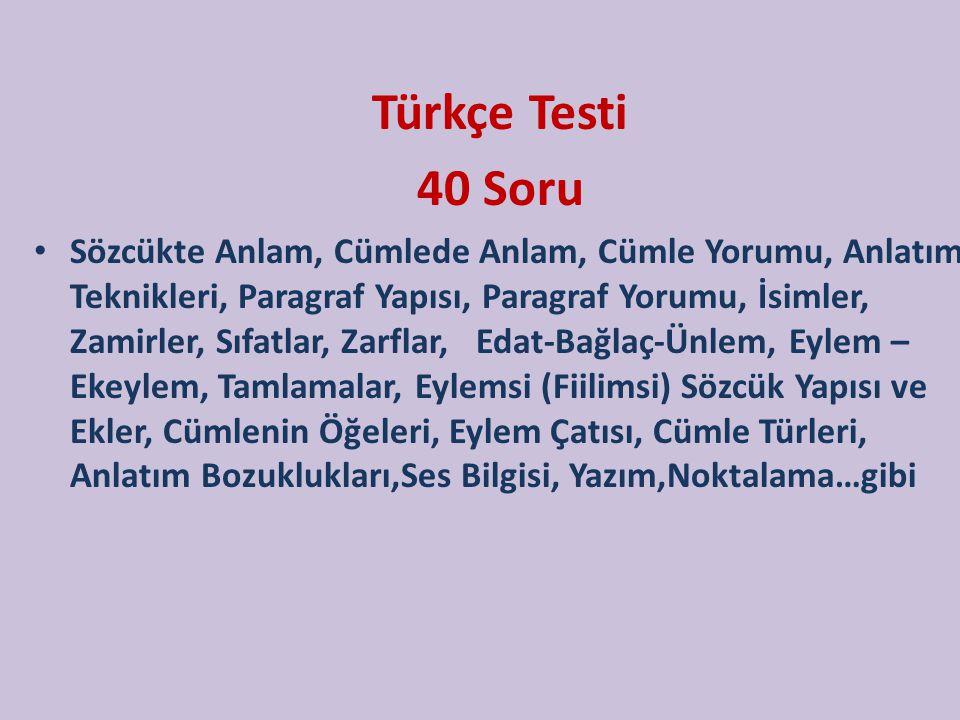 Türkçe Testi 40 Soru.