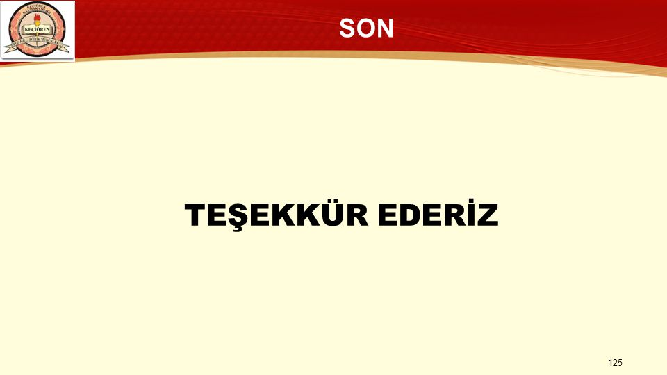 SON TEŞEKKÜR EDERİZ 125