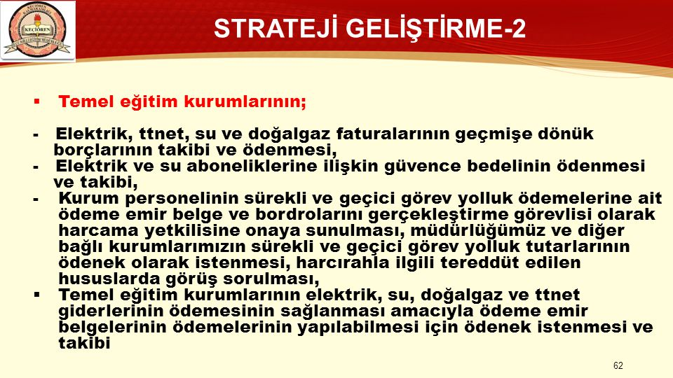STRATEJİ GELİŞTİRME-2 Temel eğitim kurumlarının;