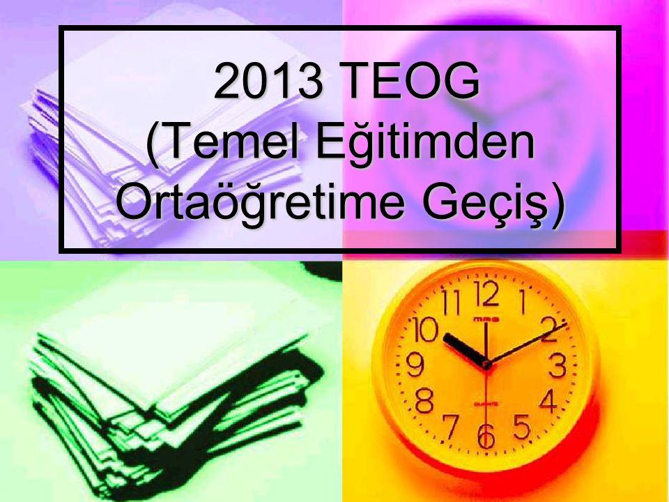 2013 TEOG (Temel Eğitimden Ortaöğretime Geçiş)