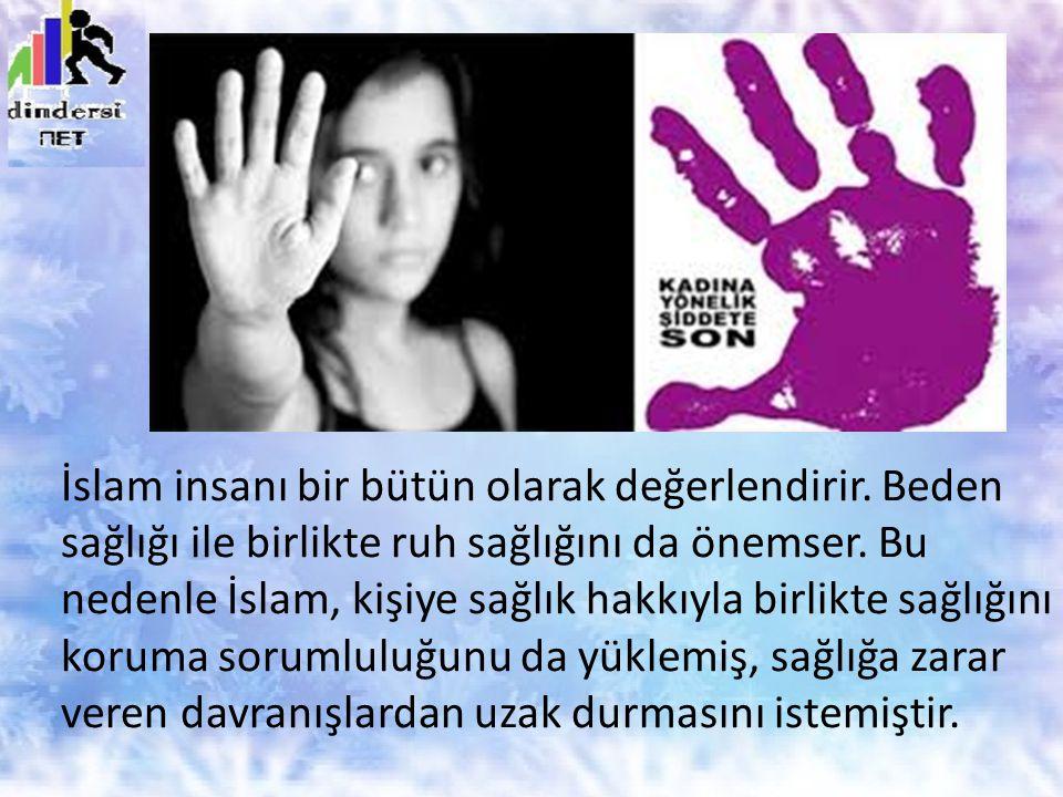 İslam insanı bir bütün olarak değerlendirir