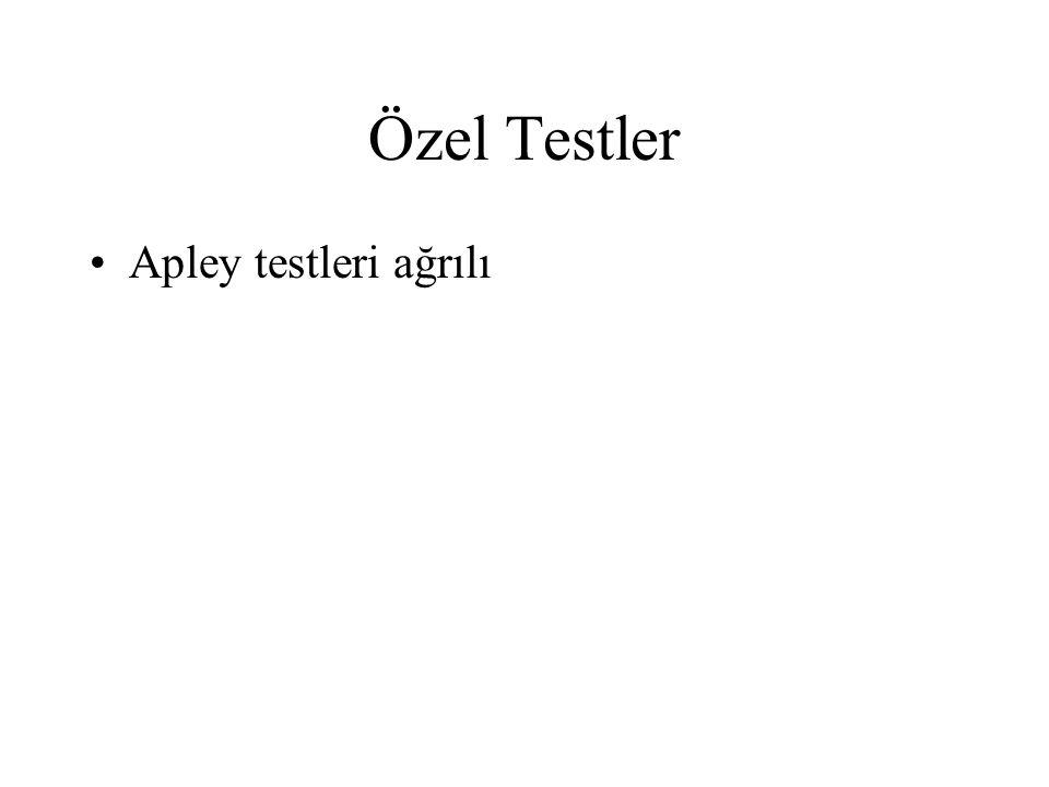 Özel Testler Apley testleri ağrılı