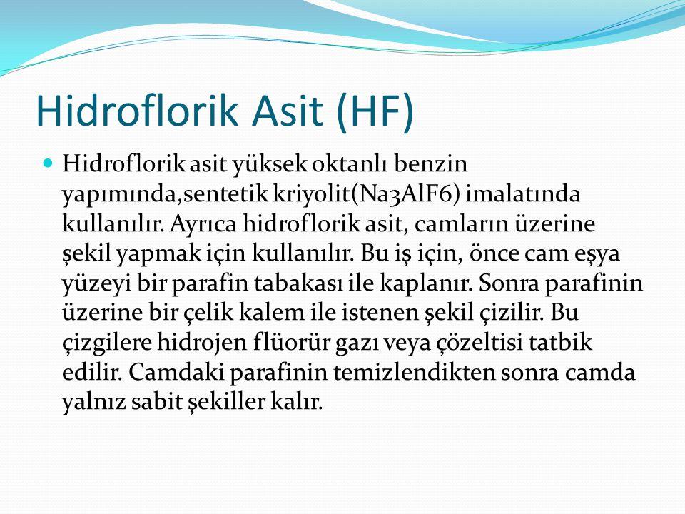 Hidroflorik Asit (HF)