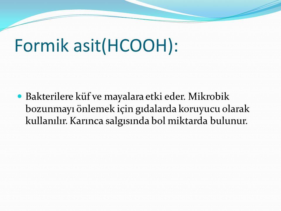 Formik asit(HCOOH):