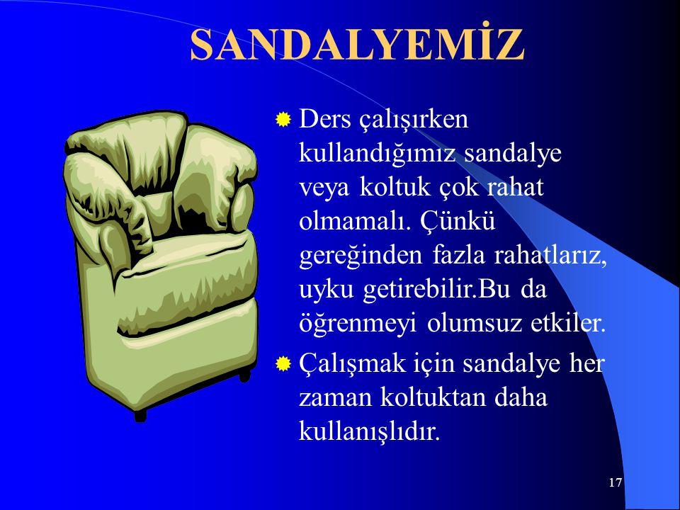 SANDALYEMİZ