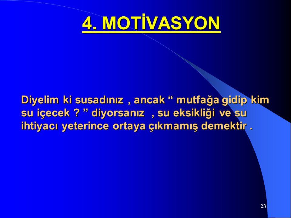 4. MOTİVASYON