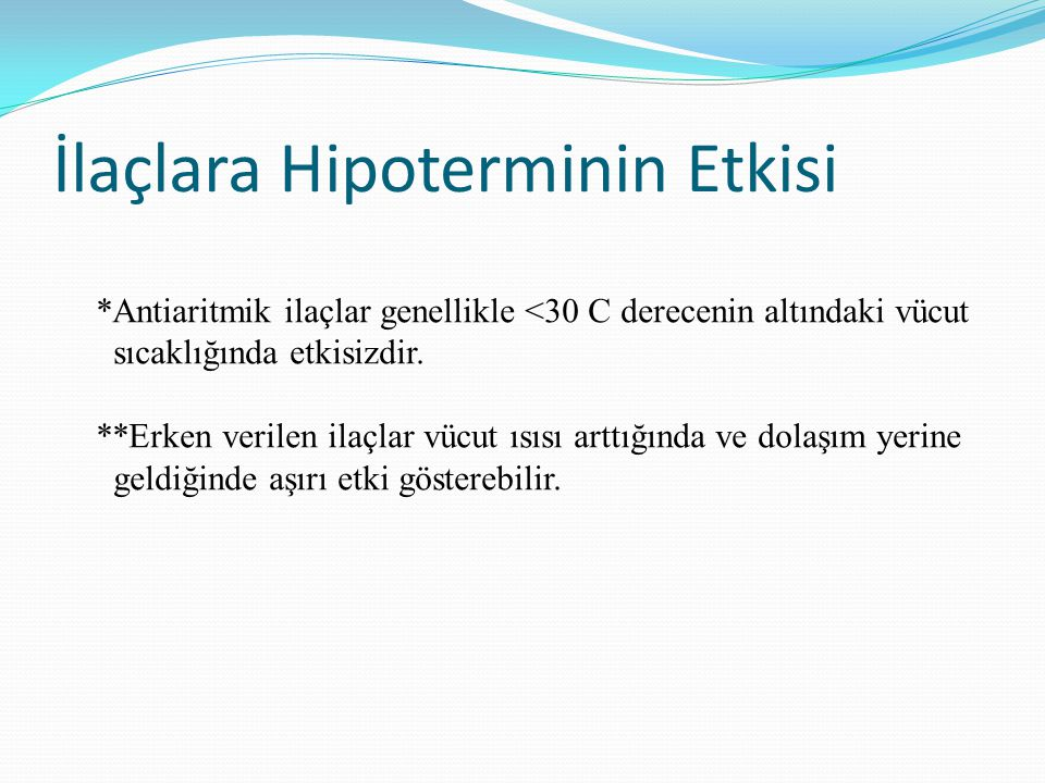 İlaçlara Hipoterminin Etkisi