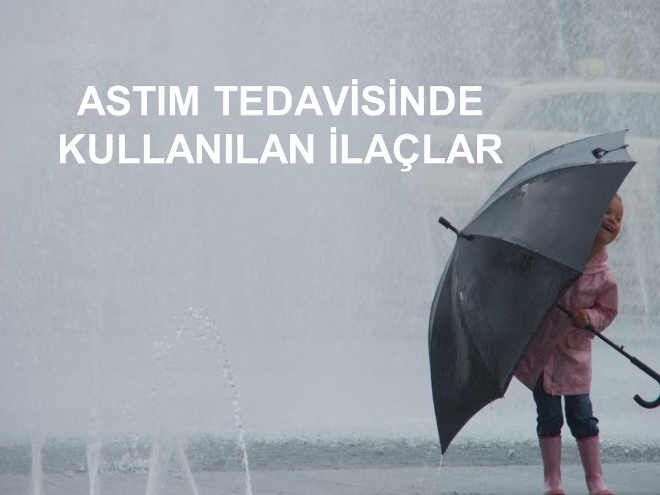 ASTIM TEDAVİSİNDE KULLANILAN İLAÇLAR