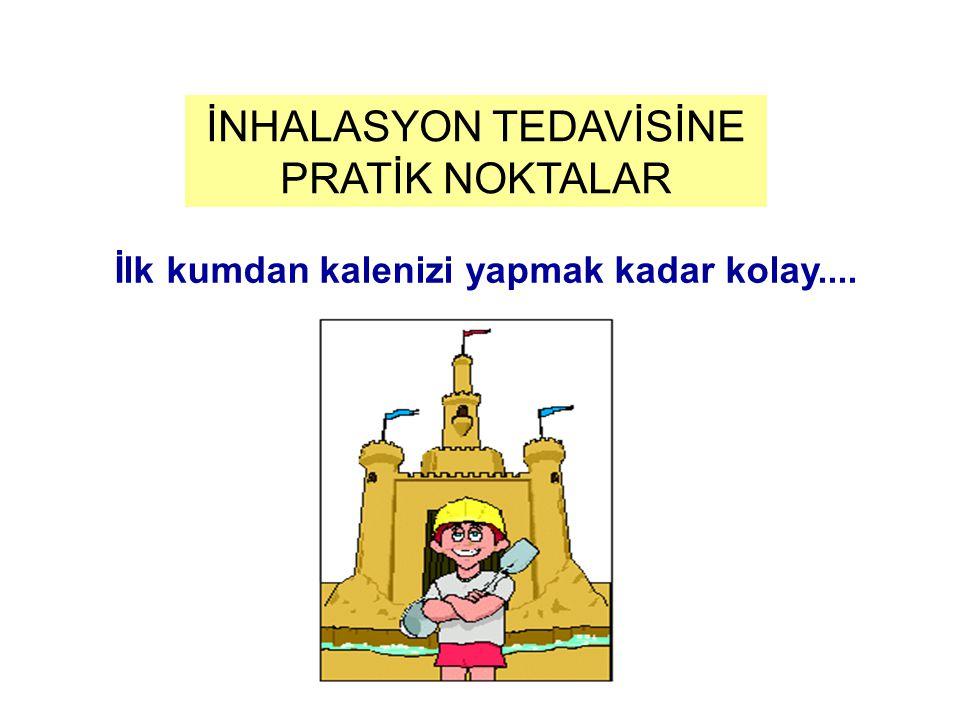 İNHALASYON TEDAVİSİNE