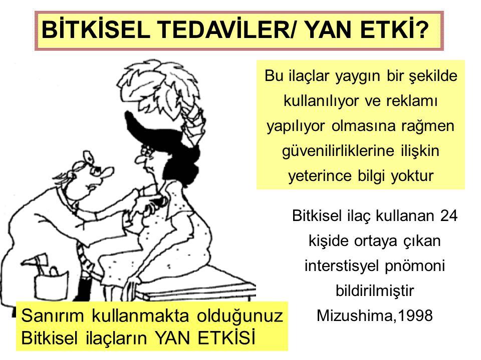 BİTKİSEL TEDAVİLER/ YAN ETKİ