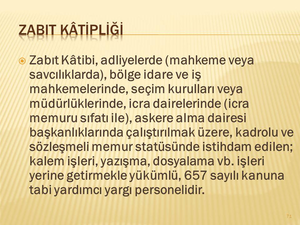 ZABIT KÂTİPLİĞİ
