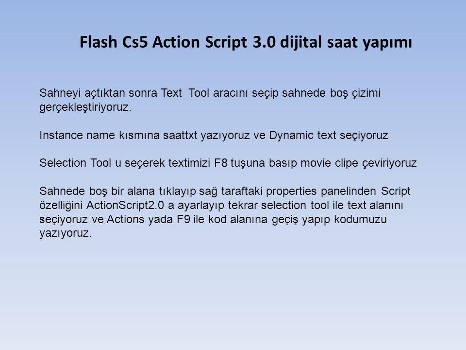Flash Cs5 Action Script 3.0 dijital saat yapımı