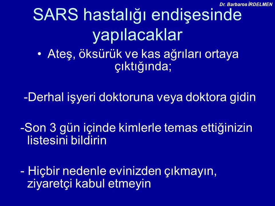 SARS hastalığı endişesinde yapılacaklar