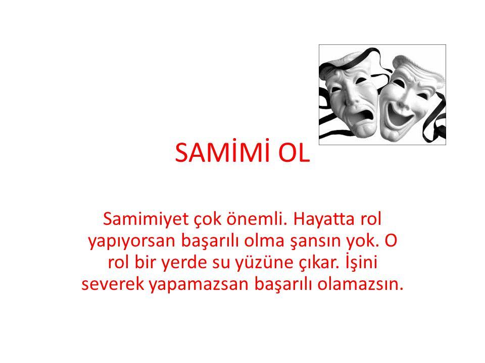 SAMİMİ OL