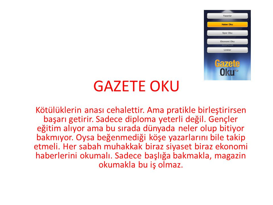 GAZETE OKU