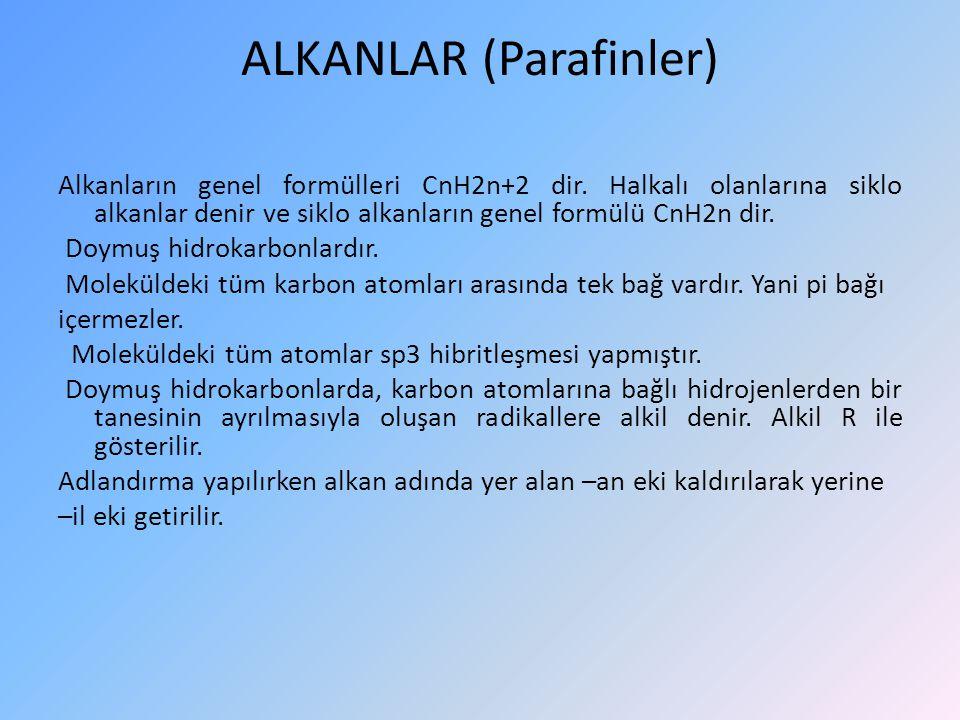 ALKANLAR (Parafinler)