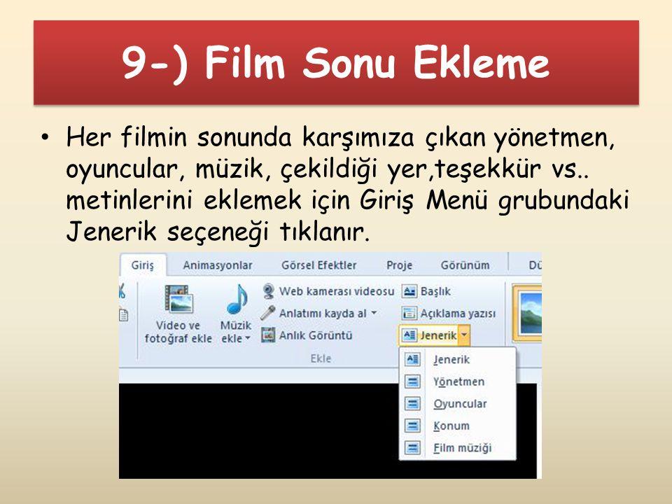 9-) Film Sonu Ekleme