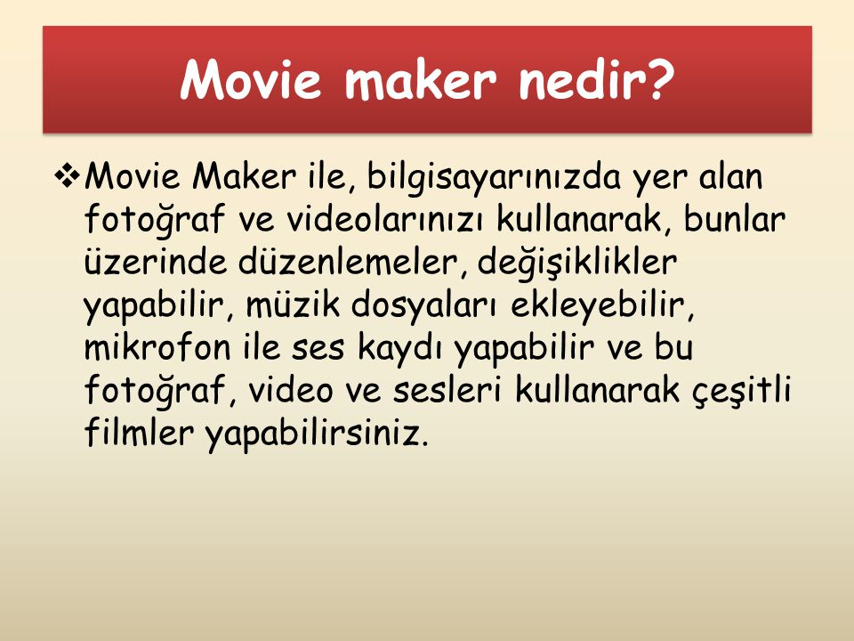 Movie maker nedir