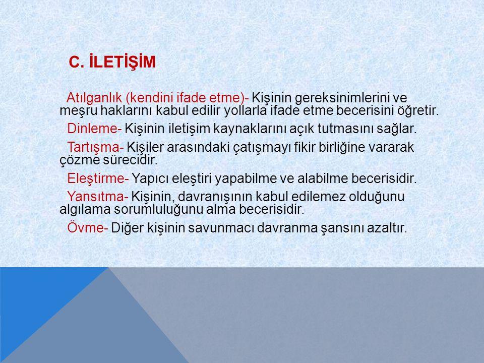 C. İletİşİm
