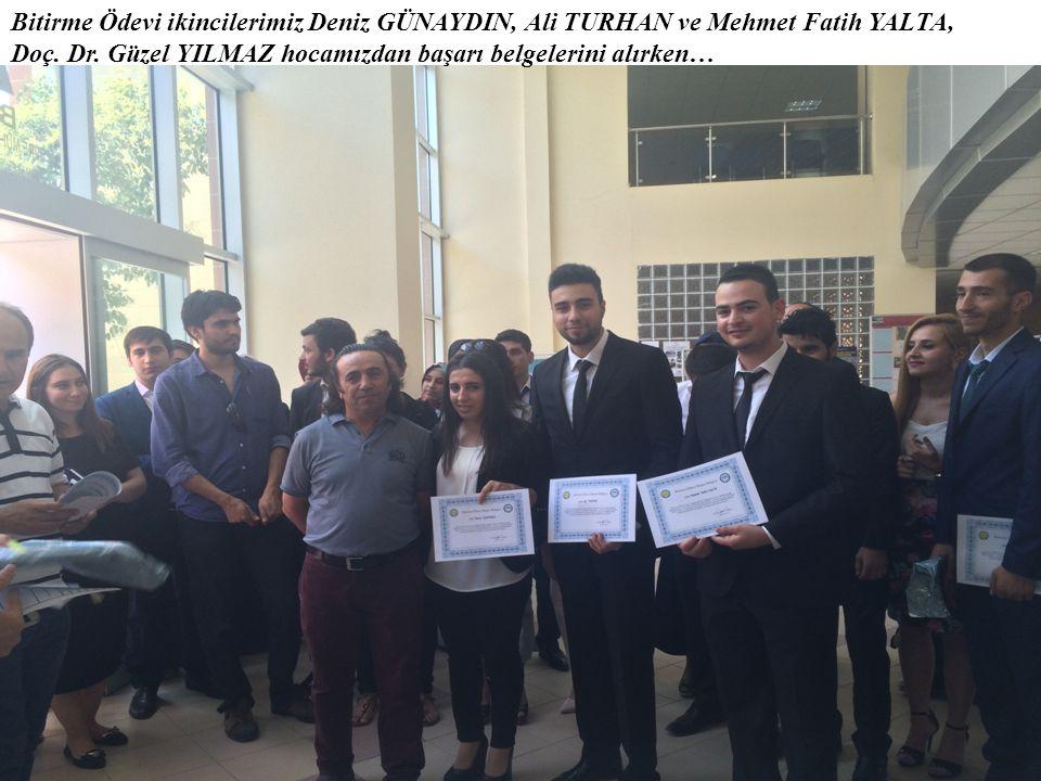 Bitirme Ödevi ikincilerimiz Deniz GÜNAYDIN, Ali TURHAN ve Mehmet Fatih YALTA,