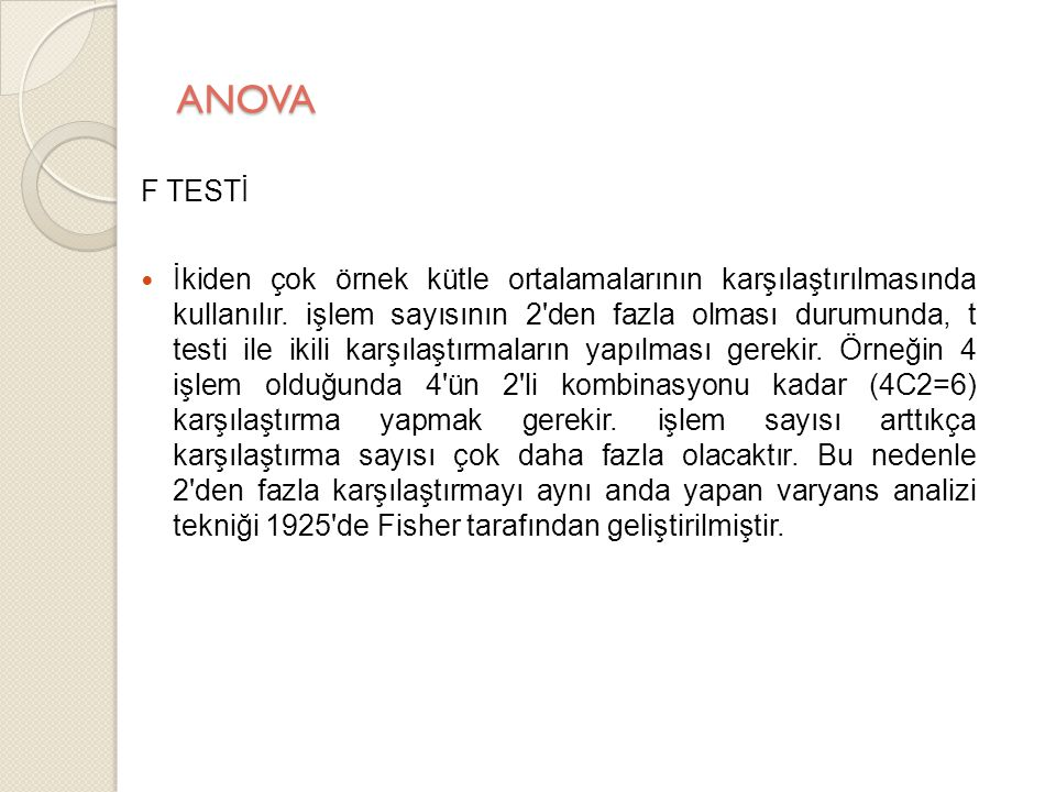 ANOVA F TESTİ.