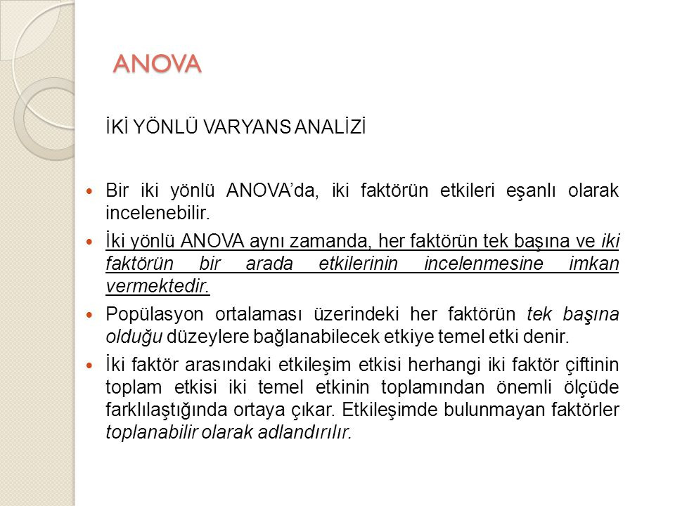 ANOVA İKİ YÖNLÜ VARYANS ANALİZİ