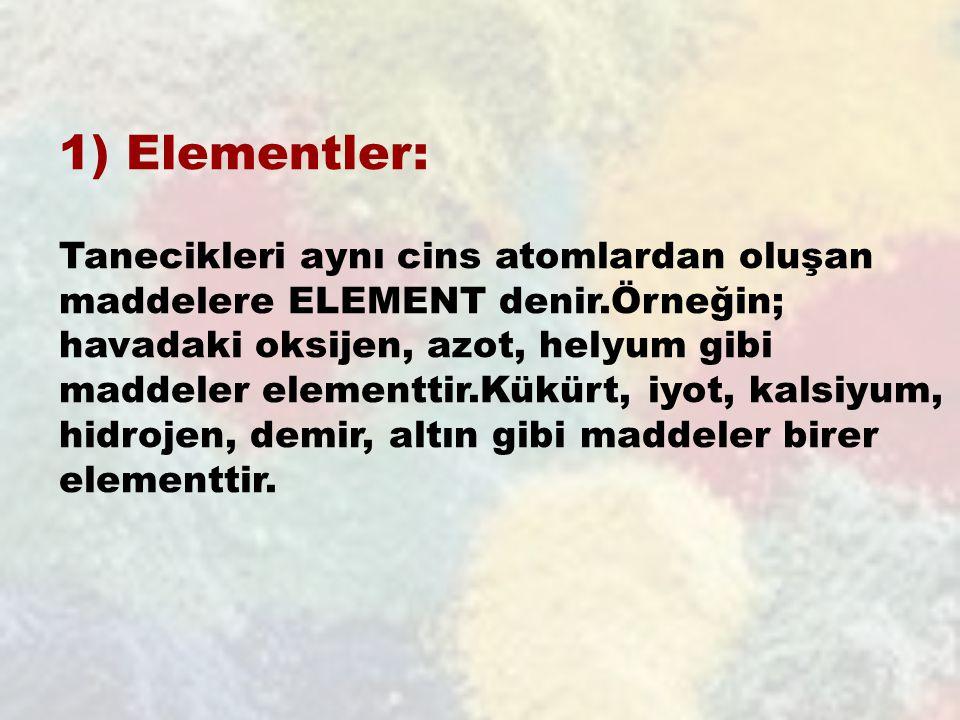 1) Elementler: