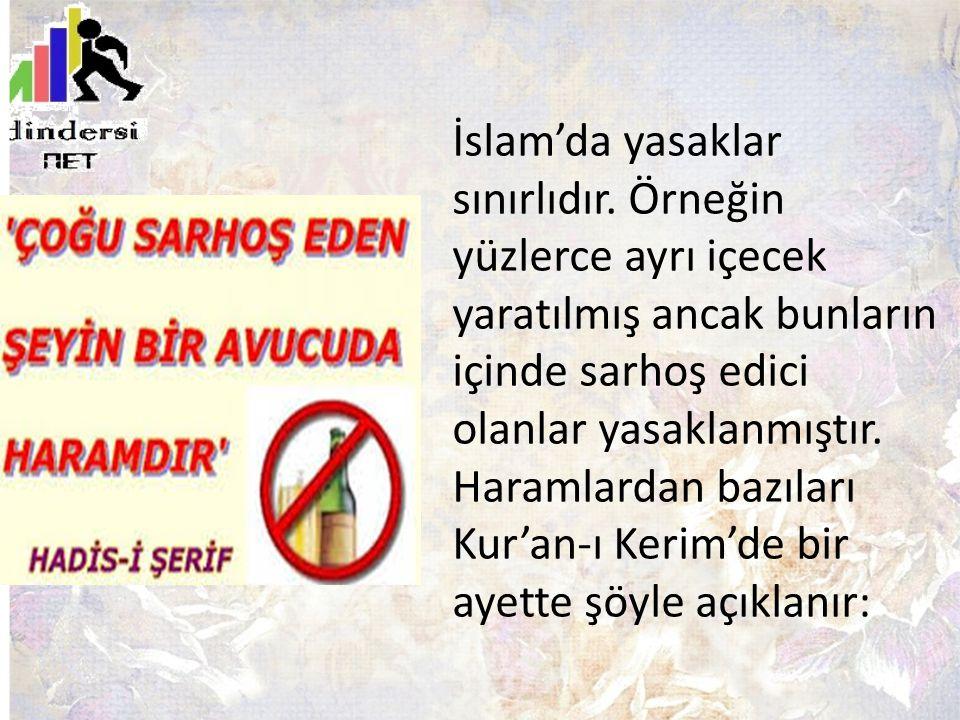 İslam'da yasaklar sınırlıdır