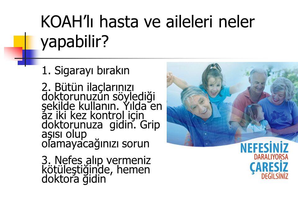 KOAH'lı hasta ve aileleri neler yapabilir