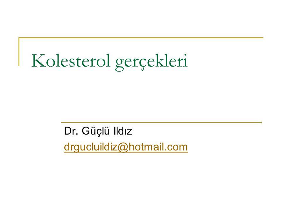 Kolesterol gerçekleri