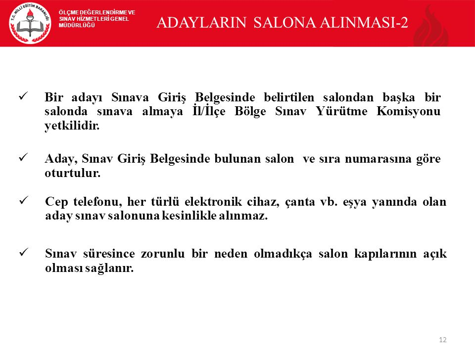 ADAYLARIN SALONA ALINMASI-2